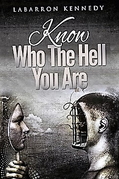Know Who The Hell You Are Book Cover 2